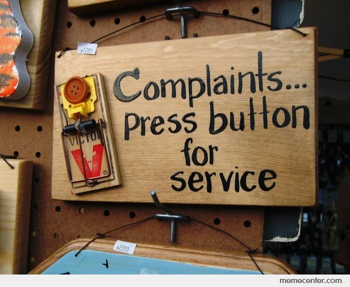 Complaints-Press-Button-For-Service_o_26439